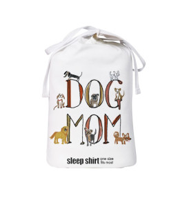 dog mom sleep shirt bag