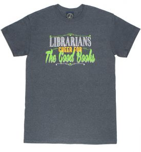 Librarians-Cheer-for-All-the-Good-Books-Heathered-Charcoal