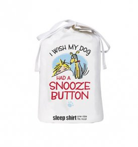 I Wish My Dog Had a Snooze Button Sleep Bag