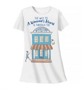 The Way to a Woman's Heart is Through the Bookstore Sleep Shirt