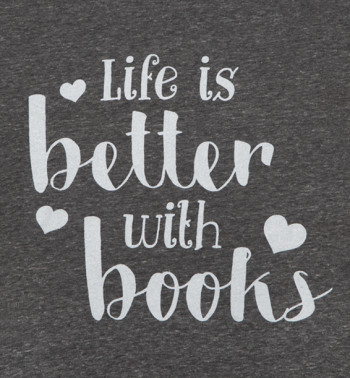 life is better with books hearts heathered grey red