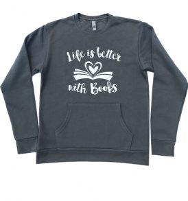 life is better with books crewneck with front pouch grey